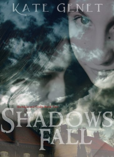 shadows-fall-michaela-and-trisha-book-2-english-edition