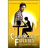 Character Follies (The Empire Series)
