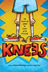 Knees: The mixed up world of a boy wi...