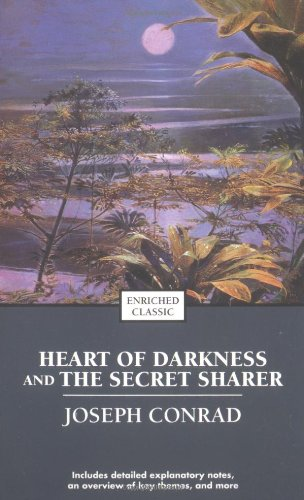 Heart of Darkness and the Secret Sharer (Enriched Classics)