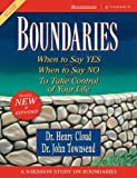 Boundaries: When To Say Yes, How to Say No (0310223628) by Henry Cloud John Townsend