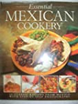 The Essential Mexican Cookery: 50 Cla...