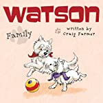 Watson: Family | Craig Farmer