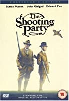 The Shooting Party (Collector's Edition) [DVD] [1985]