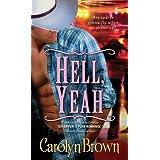 Hell, Yeah (Honky Tonk Book 2) ~ Carolyn Brown