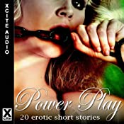 Power Play: No pain, No Pleasure! | [Rachel Kramer Bussel, Alex Severn, Bimbo Ross, D. L. King, Shanna Germain, Landon Dixon, Elizabeth Cage, Alana James, Alex Jordaine, Miranda Forbes (editor)]