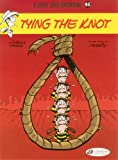 img - for Tying the Knot: Lucky Luke (Lucky Luke Adventures) (Volume 45) book / textbook / text book