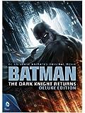 Batman: The Dark Knight Returns (Deluxe Edition)