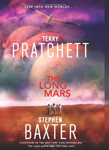 The Long Mars (Terry Pratchett Stephen Baxter) - Terry Pratchett,Stephen Baxter