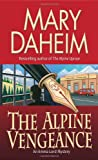img - for The Alpine Vengeance: An Emma Lord Mystery book / textbook / text book