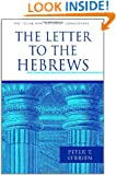 The Letter to the Hebrews (The Pillar New Testament Commentary)