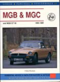 Chris Horton MGB, MGC and MGB GT V8, 1962-1980 (Choice, Purchase & Performance)