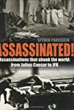 img - for Assassinated!: 50 Notorious Assassinations book / textbook / text book