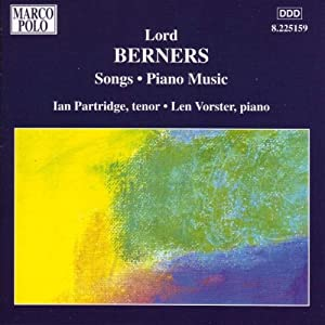 Berners - Songs And Music For Solo Piano by Marco Polo