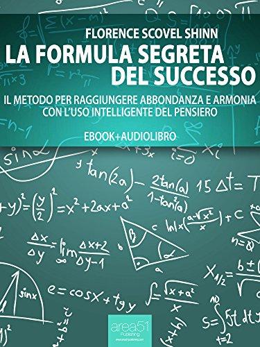 La formula segreta del successo ebook  audiolibro Self Help e Scienza della Mente PDF