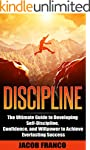 DISCIPLINE: The Ultimate Guide to Dev...
