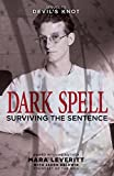 Dark Spell: Surviving the Sentence (Justice Knot Trilogy) (Volume 2)