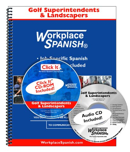 Spanish for Golf Course Superintendents and Landscapers Learning Kit w audio CD and Click It CD ROM by Workplace Spanish R