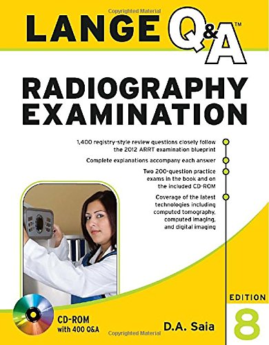 Lange Q&A Radiography Examination, Eighth Edition...