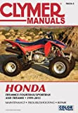 Clymer Staff Clymer Manuals Honda Trx400ex Fourtrax/Sportrax and Trx400x 1999-2013 (Clymer Manuals: Motorcycle Repair)