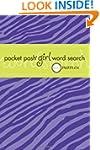 Pocket Posh Girl Word Search: 100 Puz...