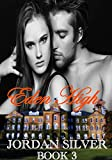 Eden High: (A Serial Novel Book 3)