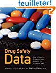 Drug Safety Data: How to Analyze, Sum...