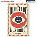 The Blue Book (       UNABRIDGED) by A. L. Kennedy Narrated by Rosalyn Landor