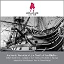 Authentic Narrative of the Death of Lord Nelson (       UNABRIDGED) by William Beatty, Grant Eustace Narrated by Edward Kelsey