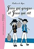 Jean qui grogne et Jean qui rit (La Comtesse de S�gur t. 0)