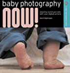 Baby Photography Now!: Shooting Styli...