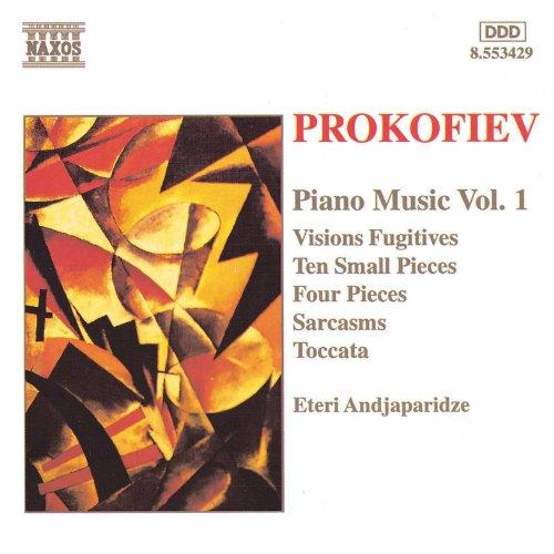 Prokofiev: Ten Small Pieces / Sarcasms / Visions Fugitives