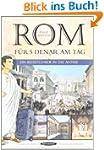 Rom f�r 5 Denar am Tag: Ein Reisef�hr...