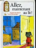 img - for Aller, maintenant au lit! book / textbook / text book