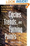 Cycles, Trends, and Turning Points