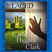 Laced: A Regan Reilly Mystery | Carol Higgins Clark
