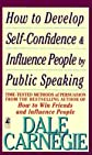 Public Speaking or A Practical Course for Business Men (From the author of 'How to Win Friends & Influence People')