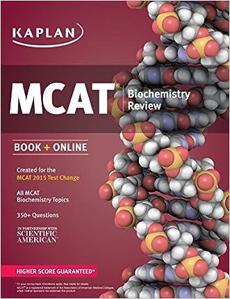 Kaplan MCAT Biochemistry Review: Created for MCAT 2015 (Kaplan Test Prep) written by Kaplan