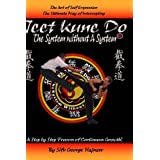 JEET KUNE DO THE SYSTEM WITHOUT A SYSTEM(r) ~ GEORGE HAJNASR
