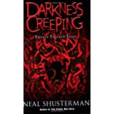 Darkness Creeping: Twenty Twisted Tales ~ Neal Shusterman