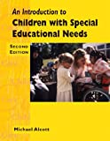 Michael Alcott An Introduction to Children with Special Needs 2nd Edition (Child care topic books)
