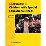 An Introduction to Children with Special Needs 2nd Edition (Child care topic books)by Michael Alcott