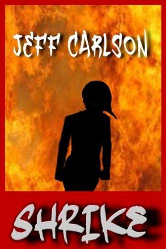 Book: Shrike by Jeff Carlson