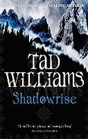 Shadowrise: Shadowmarch Quartet Book 3