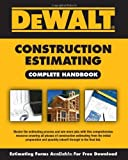 img - for By American Contractors Education DEWALT Construction Estimating Complete Handbook (Dewalt Professional Reference) (1st Edition) book / textbook / text book