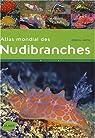 Atlas mondial des Nudibranches par Kuiter