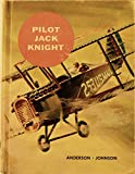 img - for Pilot Jack Knight *The American Adventure Series book / textbook / text book