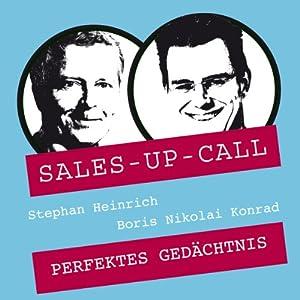 Perfektes Gedächtnis (Sales-up-Call) Hörbuch