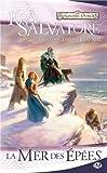 La Légende de Drizzt, Tome 13 : La mer des épées