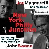 echange, troc Joe Magnarelli & John Swana - New York-Philly Junction